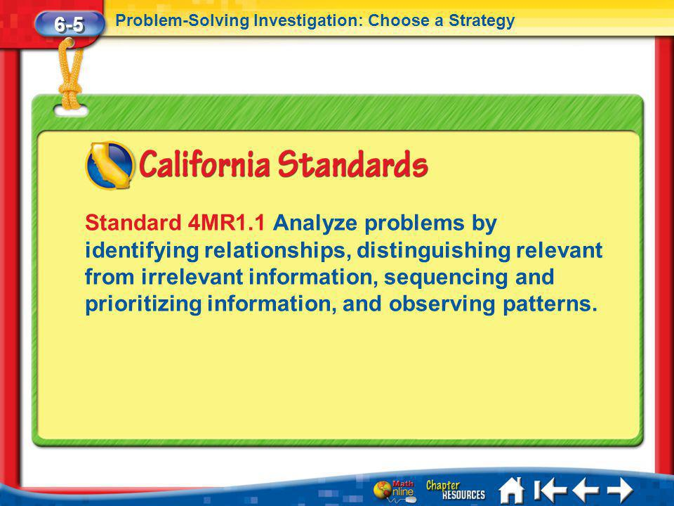 6-5 Problem-Solving Investigation: Choose a Strategy.