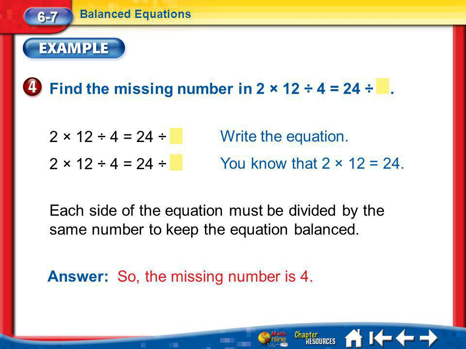 Find the missing number in 2 × 12 ÷ 4 = 24 ÷ .