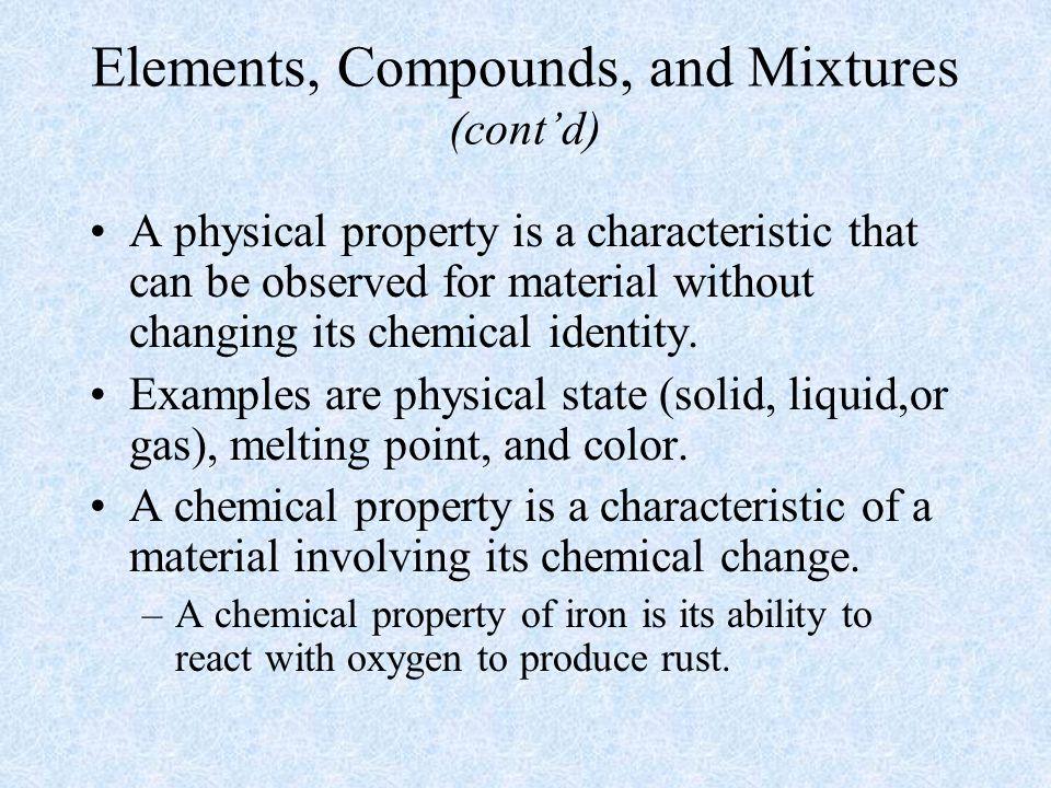 Elements, Compounds, and Mixtures (cont'd)