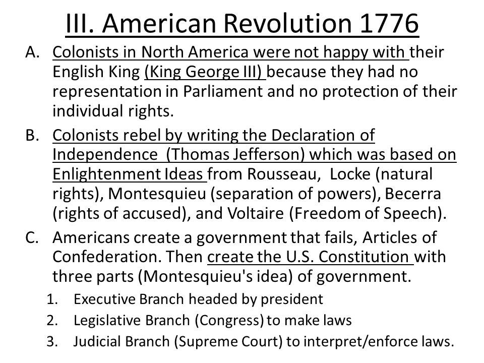 III. American Revolution 1776