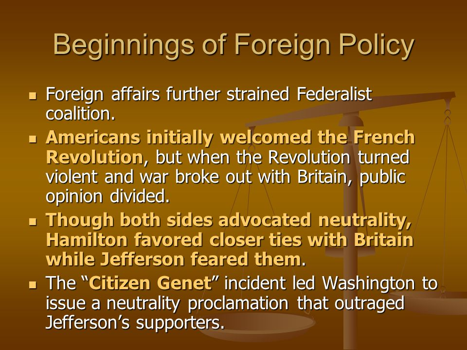 Beginnings of Foreign Policy