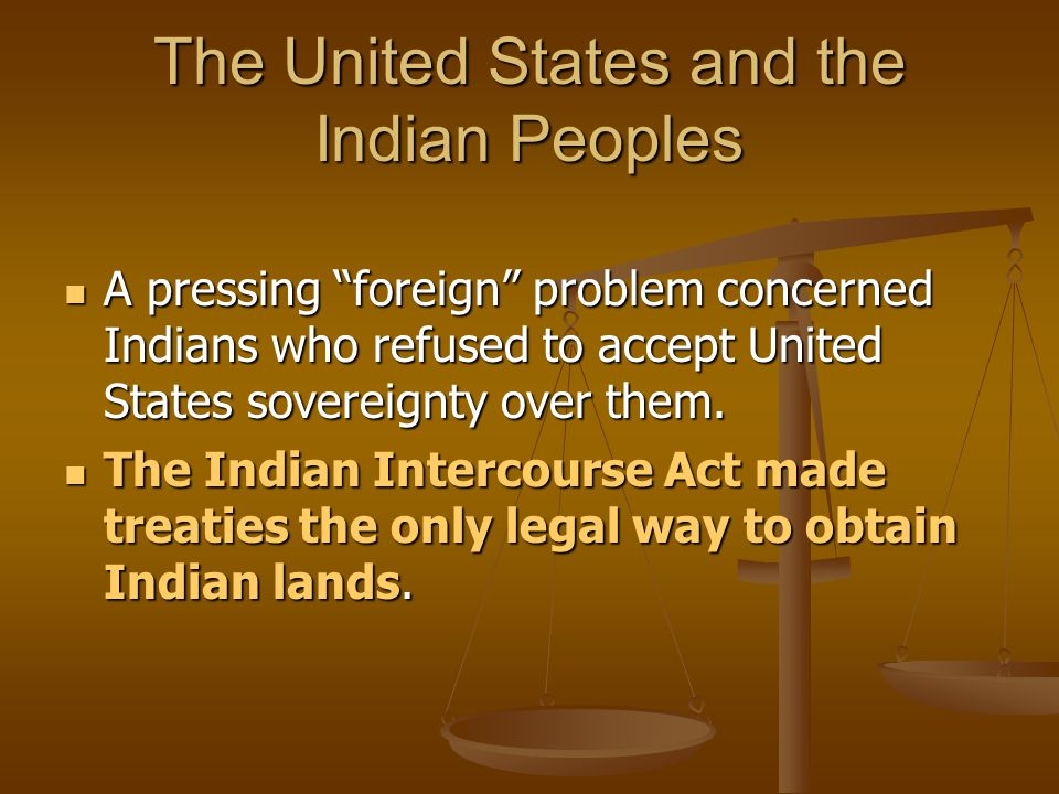 The United States and the Indian Peoples