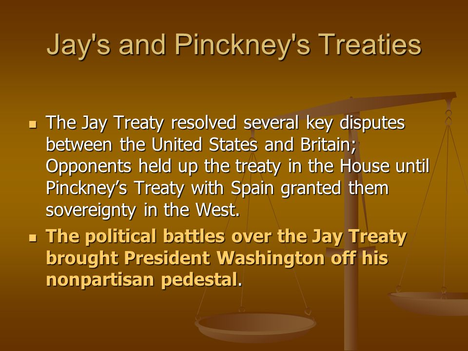Jay s and Pinckney s Treaties