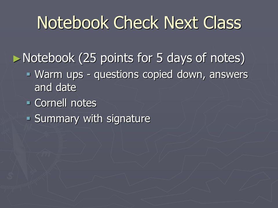 Notebook Check Next Class