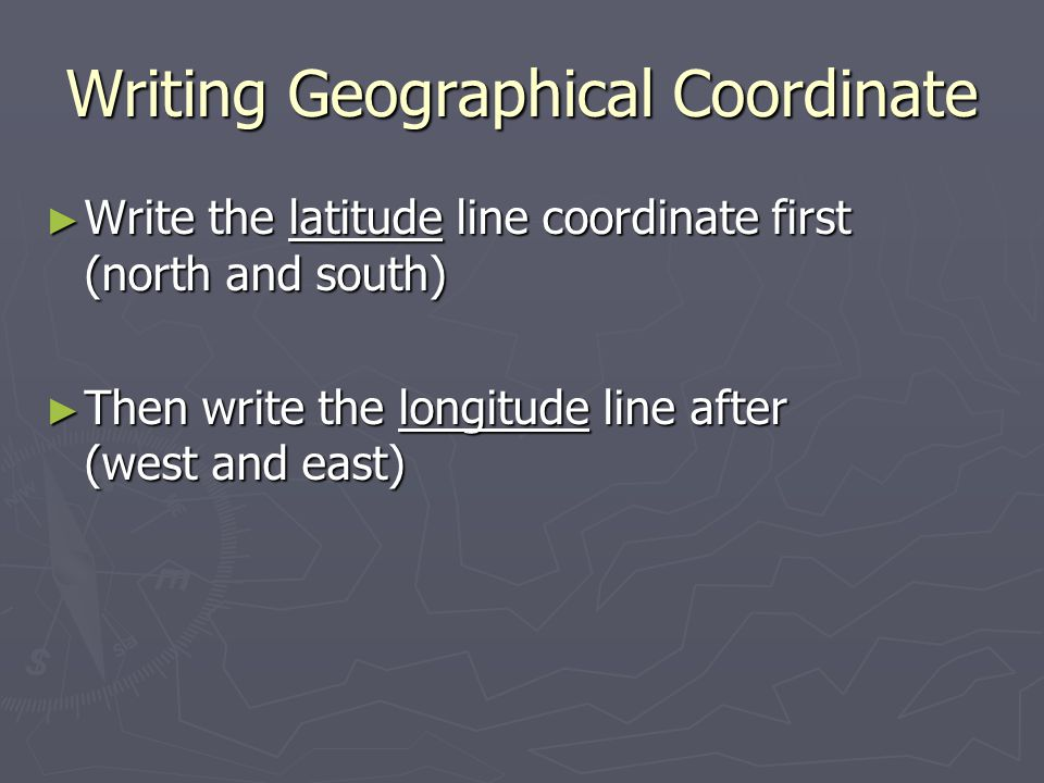 Writing Geographical Coordinate