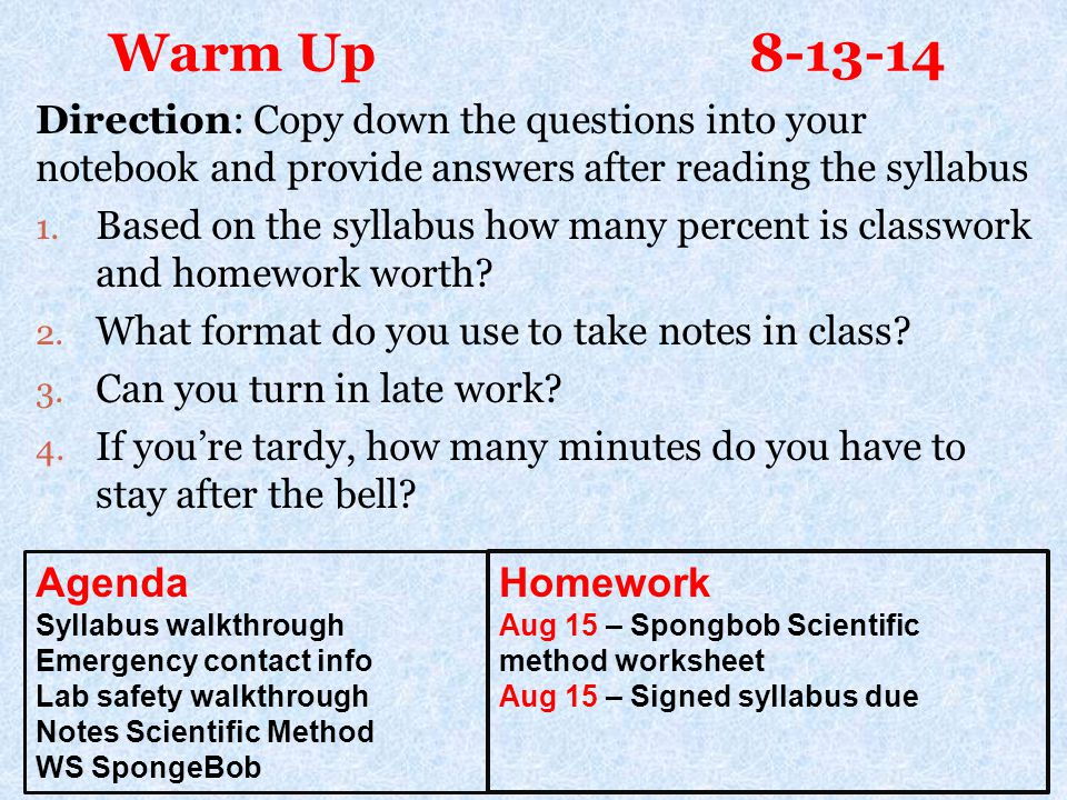 Warm Up 8-13-14 Agenda Homework
