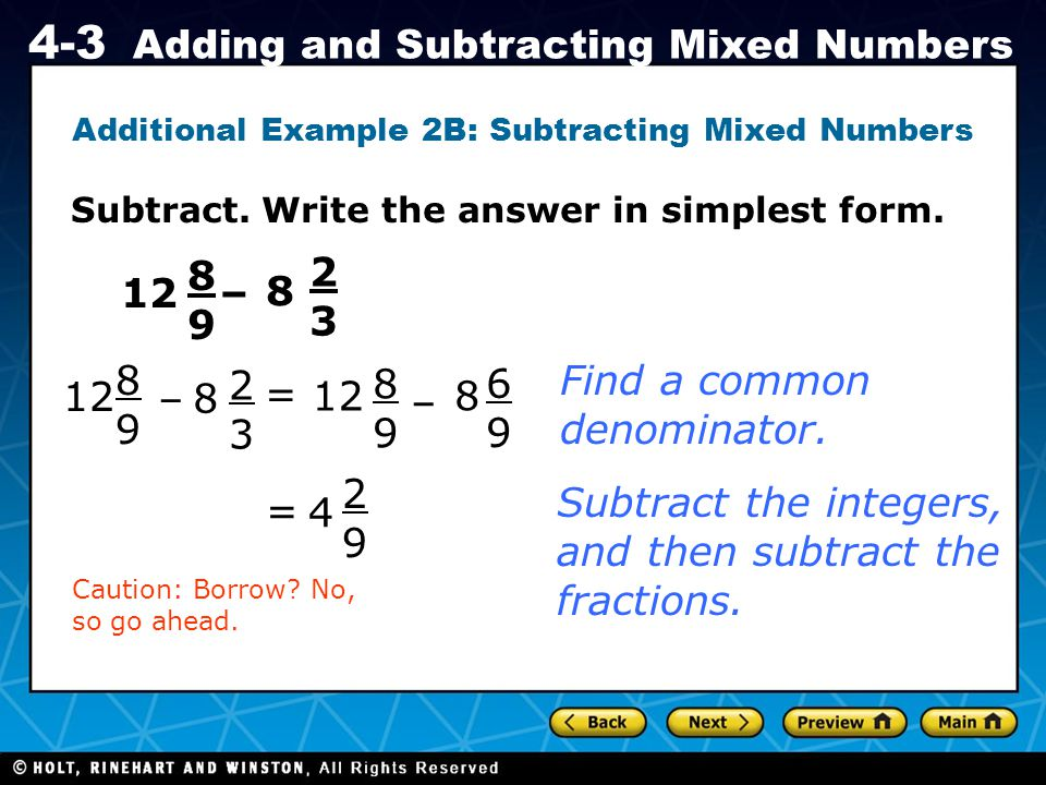 Additional Example 2B: Subtracting Mixed Numbers