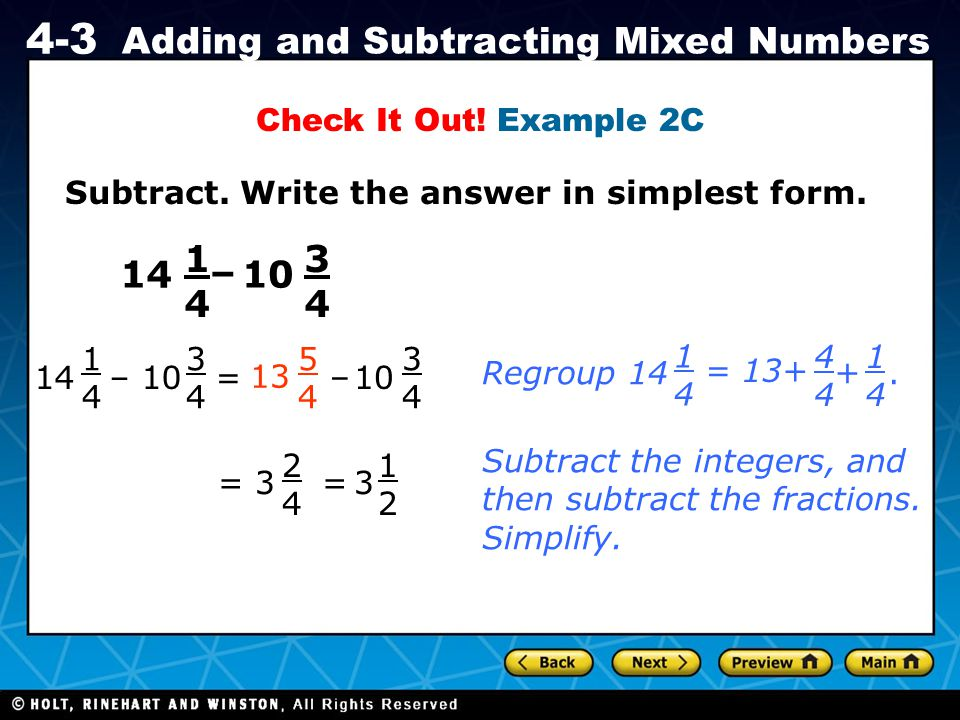 Check It Out! Example 2C Subtract. Write the answer in simplest form. 1. 4. 3. 4. 14. – 10. 14.