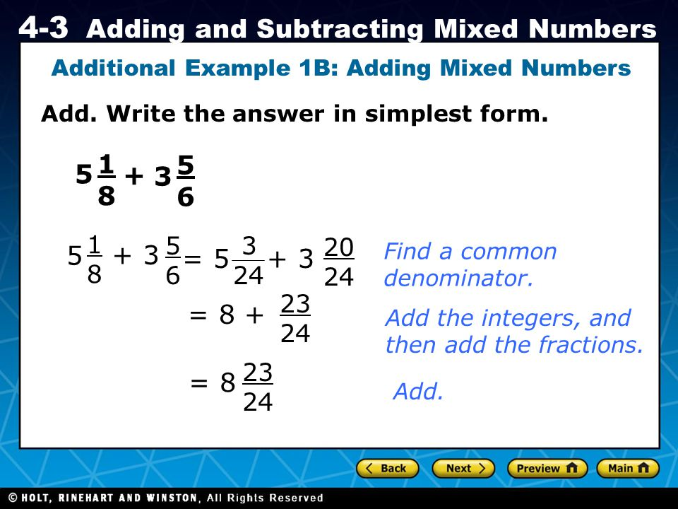 Additional Example 1B: Adding Mixed Numbers