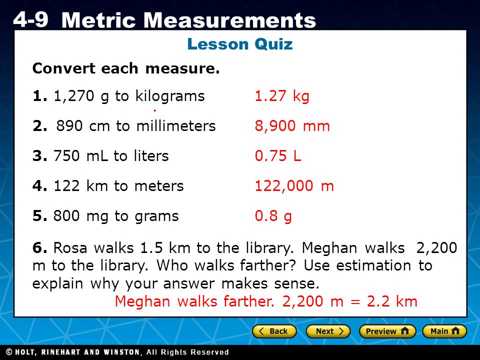 Lesson Quiz Convert each measure. 1. 1,270 g to kilograms