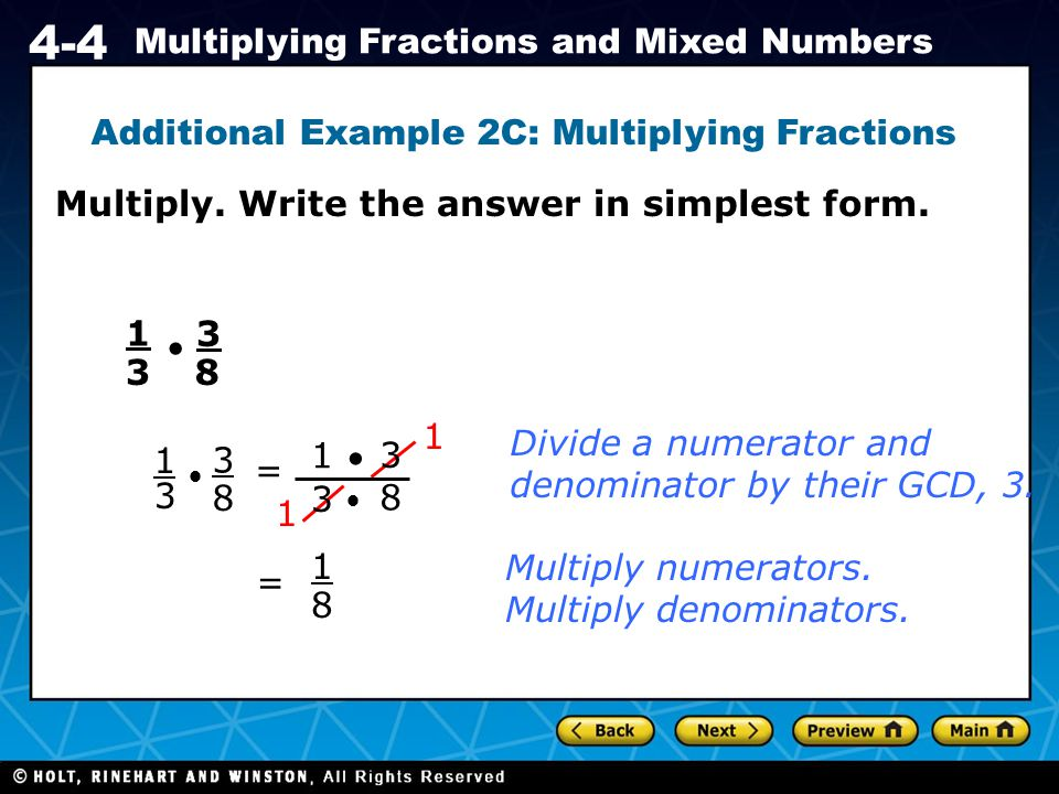 Additional Example 2C: Multiplying Fractions
