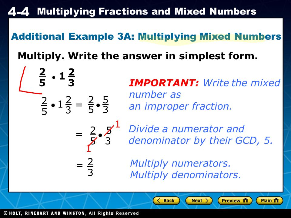 Additional Example 3A: Multiplying Mixed Numbers
