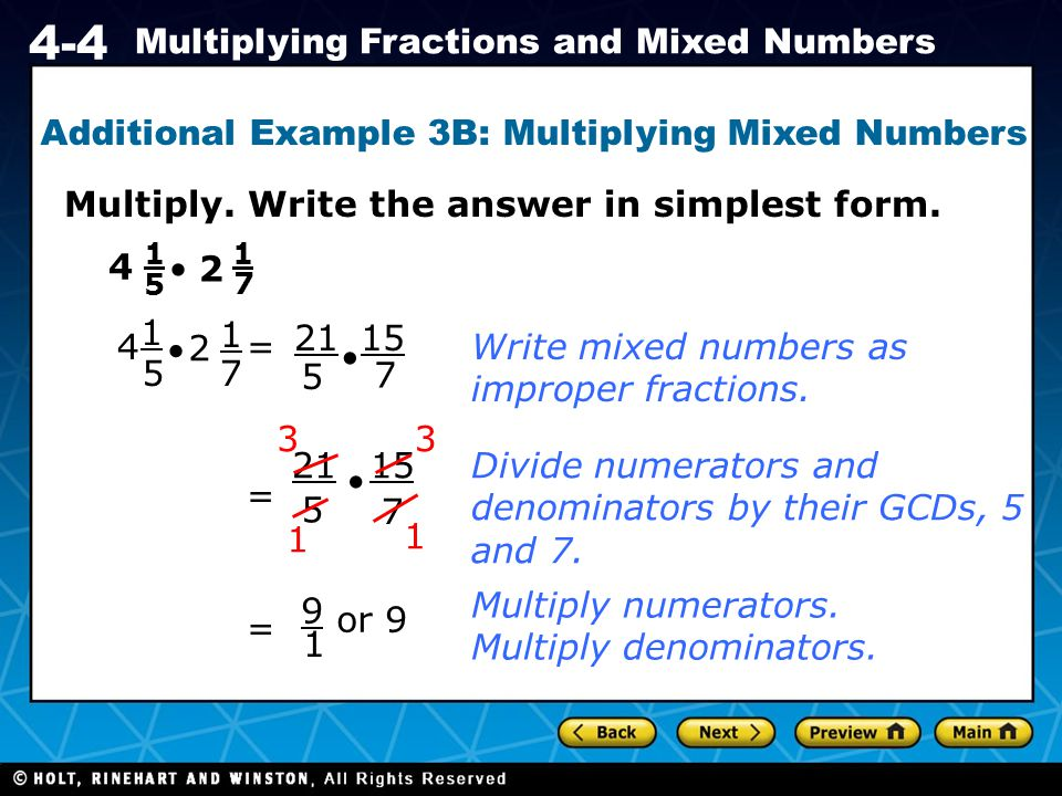 Additional Example 3B: Multiplying Mixed Numbers