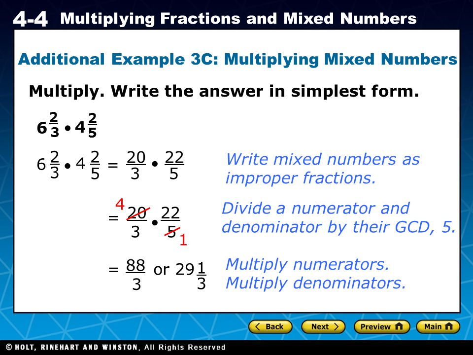 Additional Example 3C: Multiplying Mixed Numbers