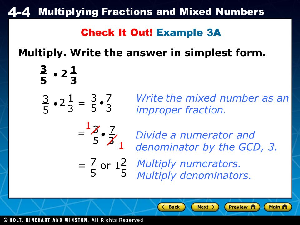 Check It Out! Example 3A Multiply. Write the answer in simplest form. 3. 1.  2. 5. 3. 3. 1.