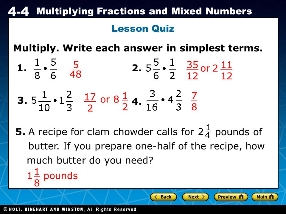 Multiply. Write each answer in simplest terms.