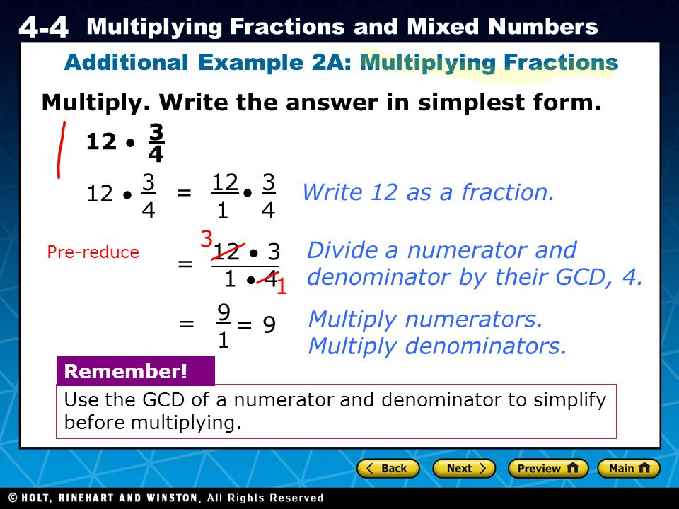 Additional Example 2A: Multiplying Fractions