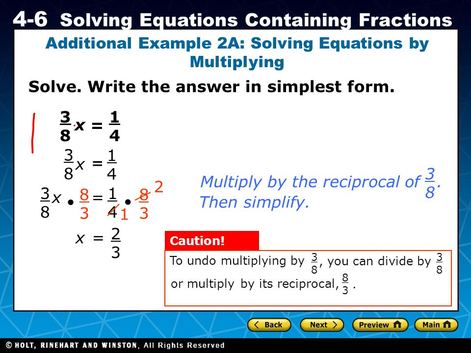 Additional Example 2A: Solving Equations by Multiplying