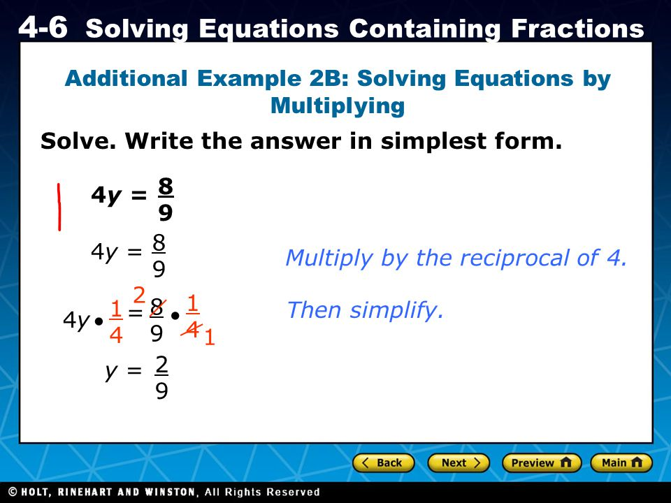 Additional Example 2B: Solving Equations by Multiplying