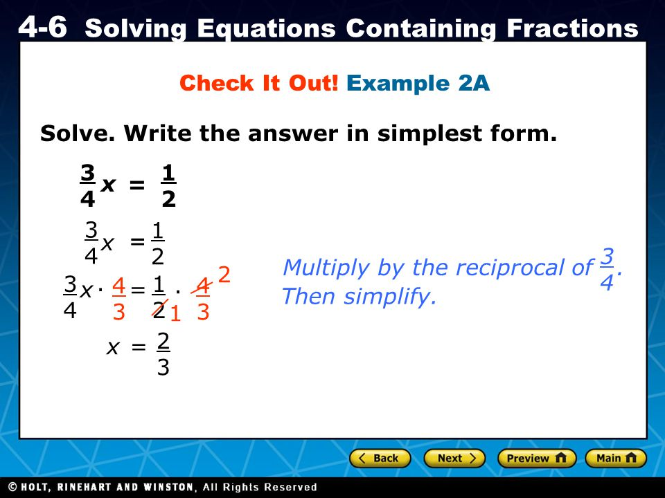 Check It Out! Example 2A Solve. Write the answer in simplest form. 3. 4. 1. 2. x. = 3. 4. =
