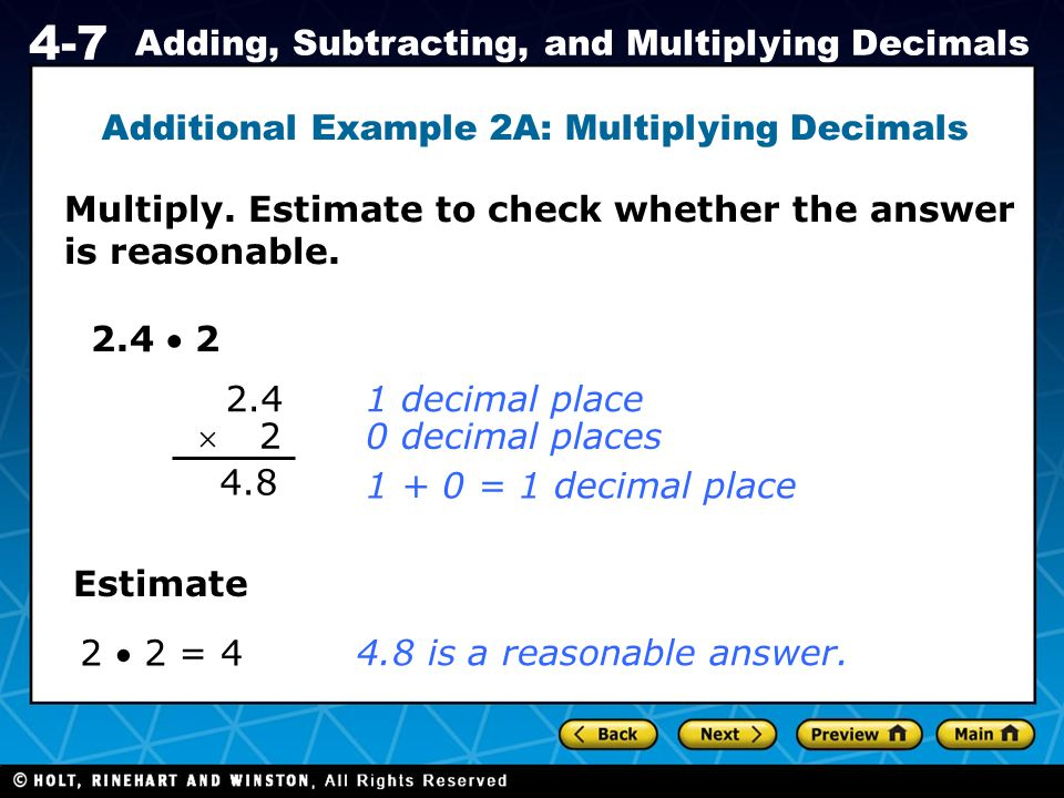 Additional Example 2A: Multiplying Decimals