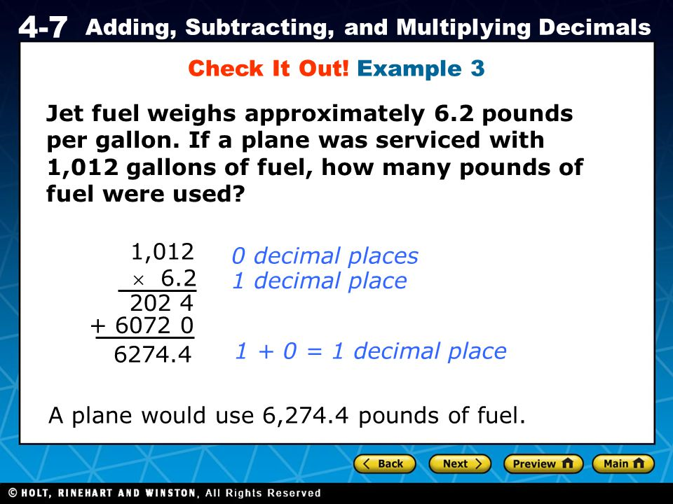 Check It Out! Example 3 Jet fuel weighs approximately 6.2 pounds.