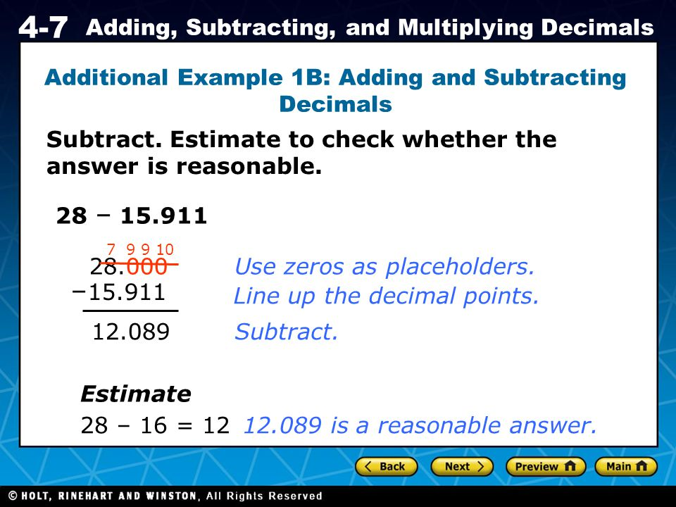 Additional Example 1B: Adding and Subtracting Decimals