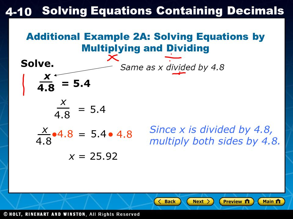Additional Example 2A: Solving Equations by Multiplying and Dividing
