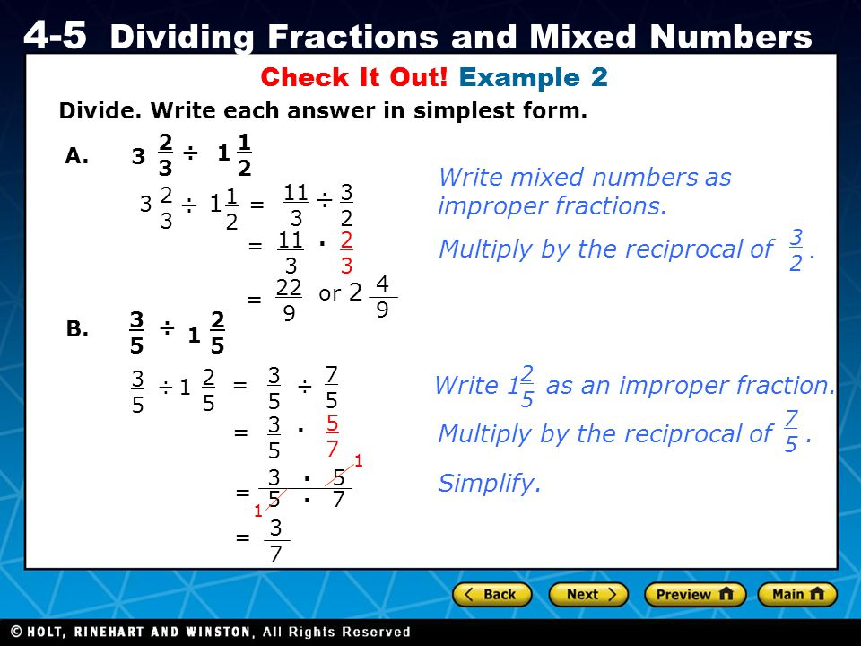 Check It Out! Example 2 Write mixed numbers as improper fractions. ÷ ÷