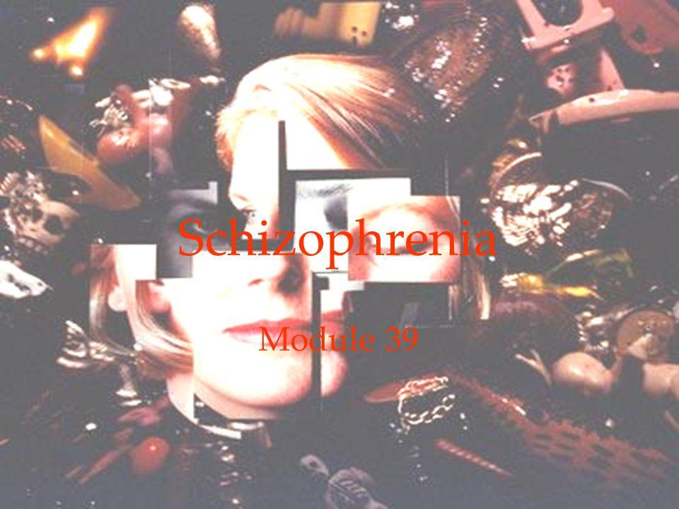 Schizophrenia Module 39 Online link