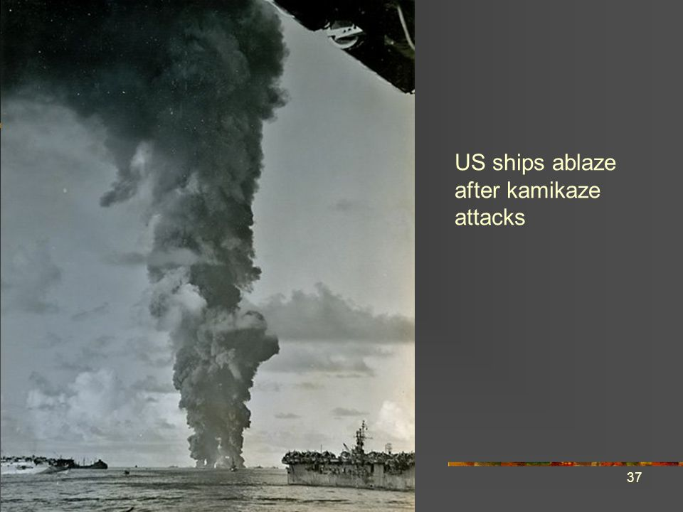 US ships ablaze after kamikaze attacks
