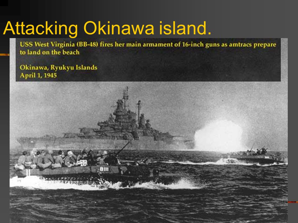 Attacking Okinawa island.