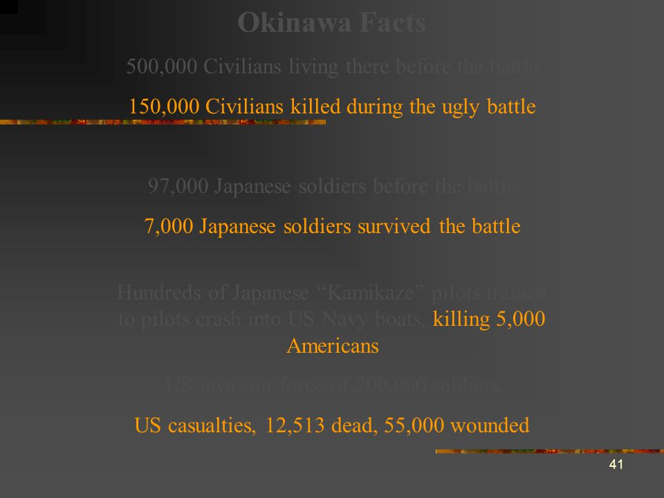 Okinawa Facts 500,000 Civilians living there before the battle