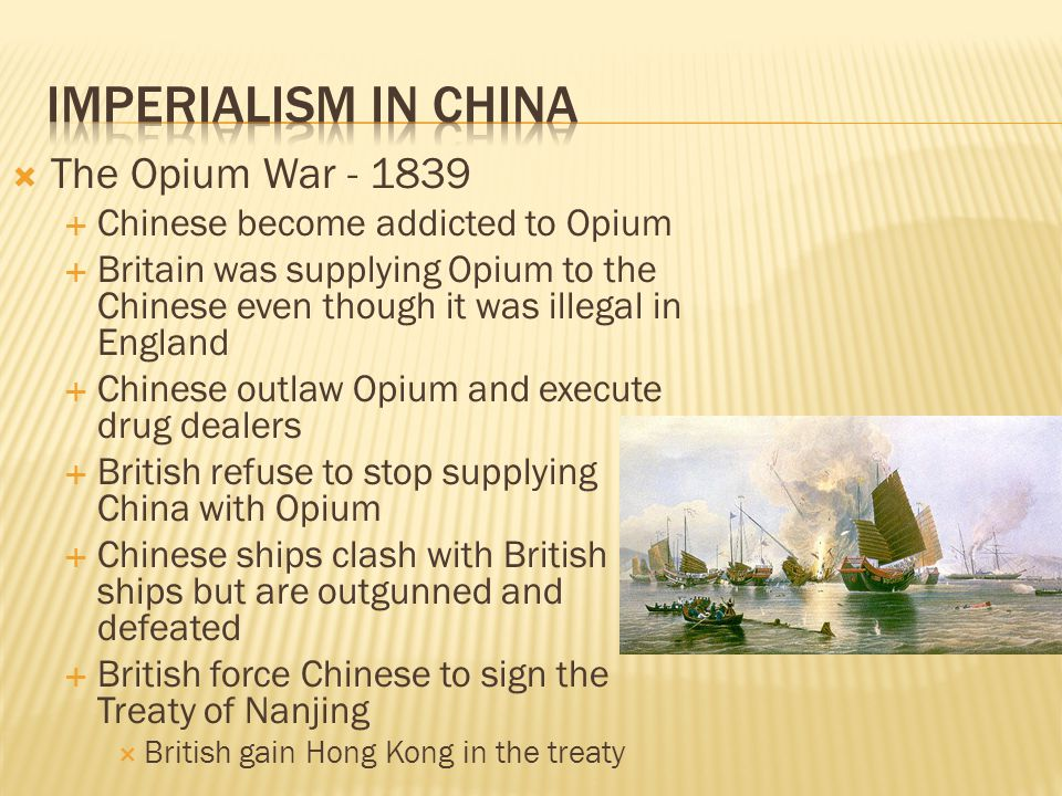 Imperialism in China The Opium War - 1839