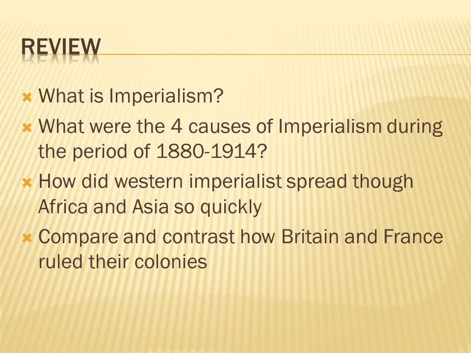 Review What is Imperialism