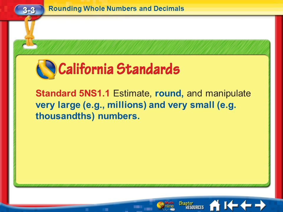 3-3 Rounding Whole Numbers and Decimals.