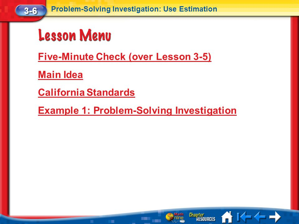 Five-Minute Check (over Lesson 3-5) Main Idea California Standards