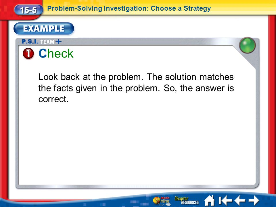 15-5 Problem-Solving Investigation: Choose a Strategy. Check.