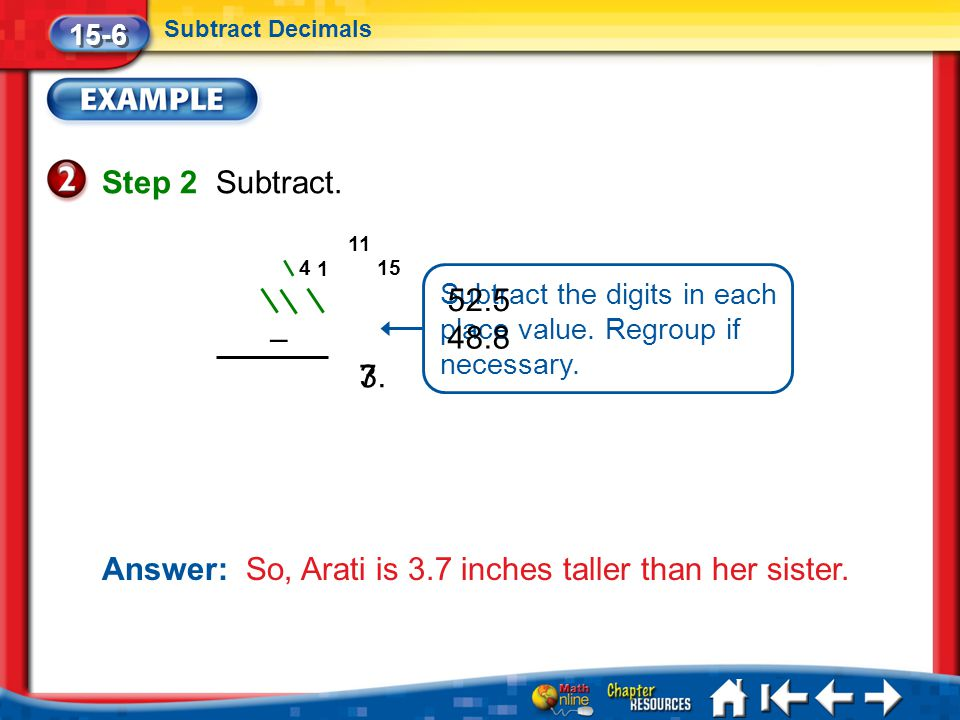Answer: So, Arati is 3.7 inches taller than her sister.