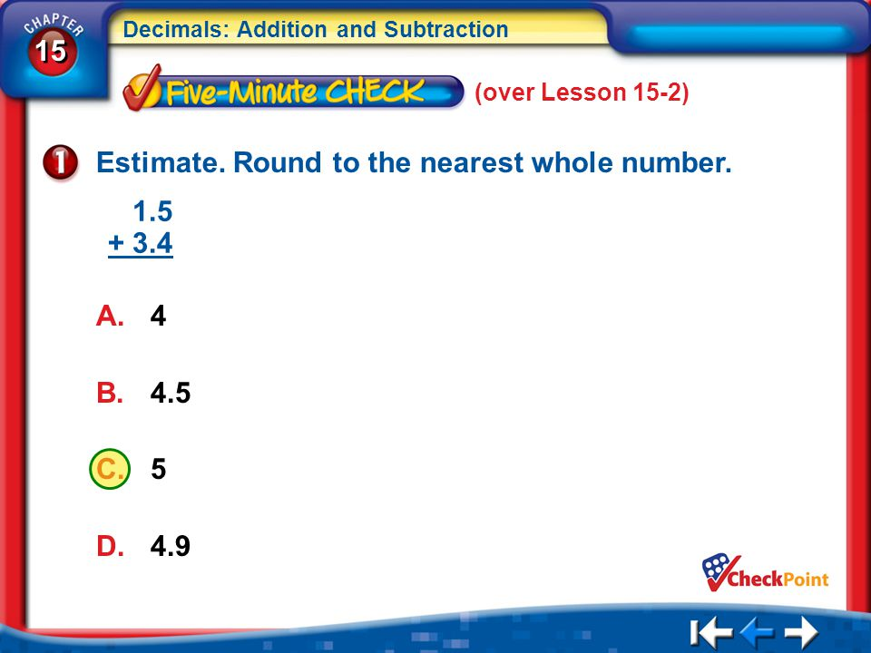 Estimate. Round to the nearest whole number.