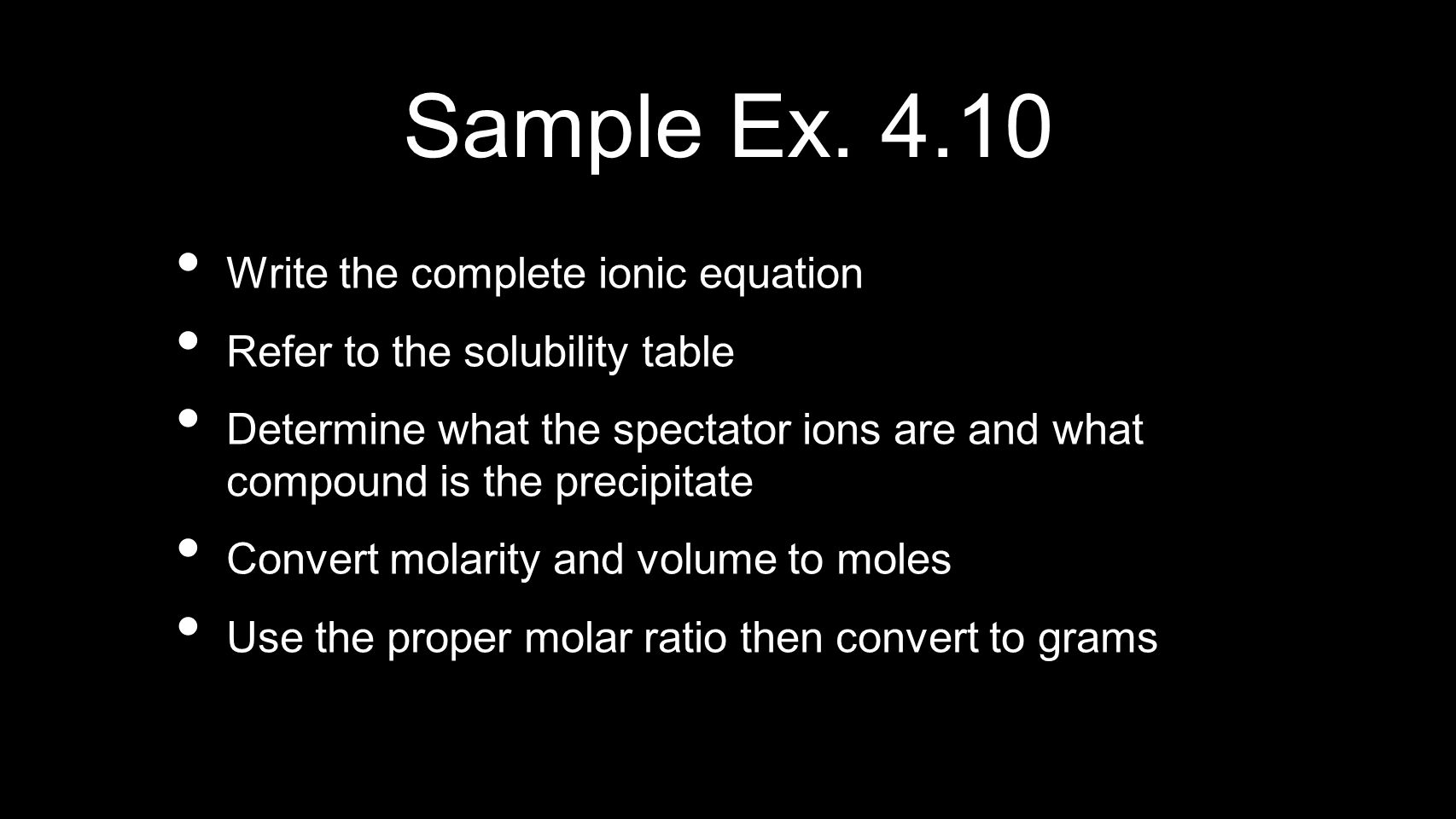 Sample Ex. 4.10 Write the complete ionic equation
