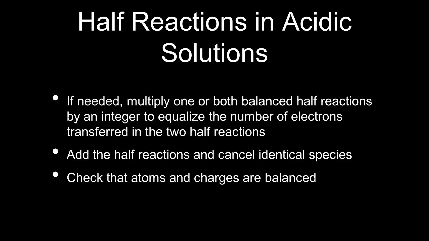 Half Reactions in Acidic Solutions