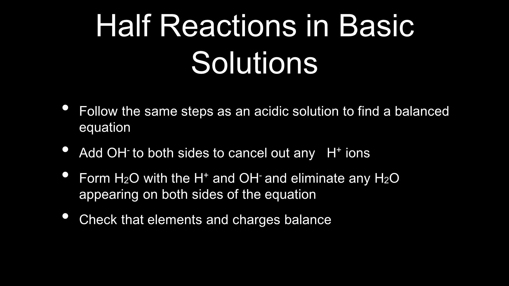 Half Reactions in Basic Solutions