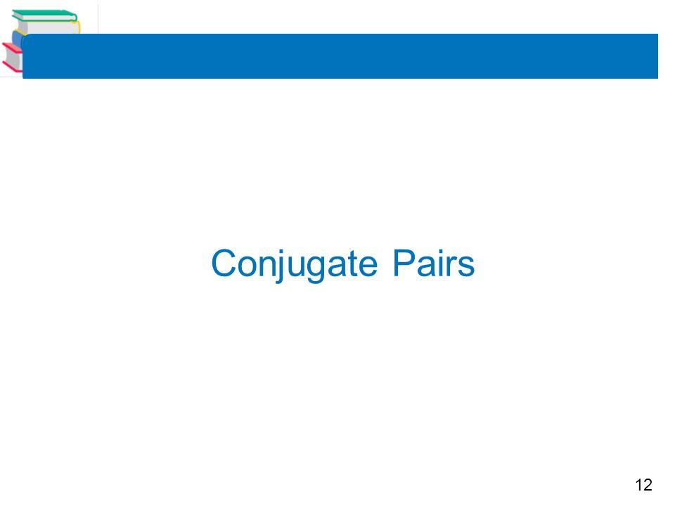 Conjugate Pairs