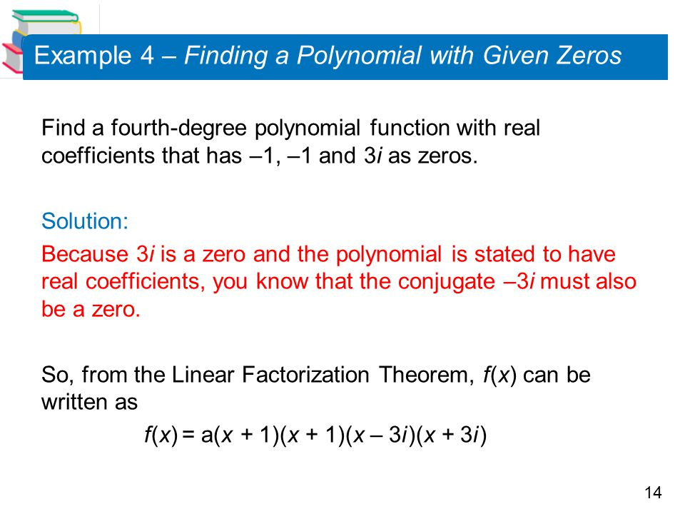 Example 4 – Finding a Polynomial with Given Zeros