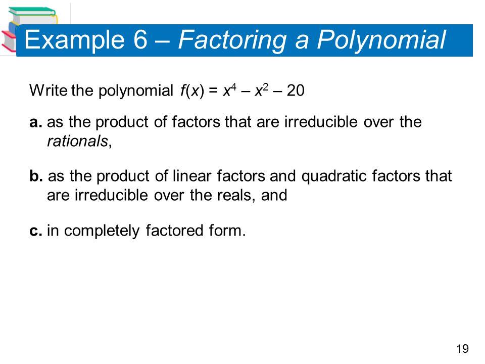 Example 6 – Factoring a Polynomial