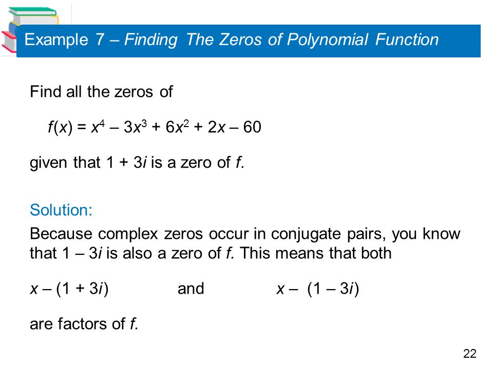 Example 7 – Finding The Zeros of Polynomial Function