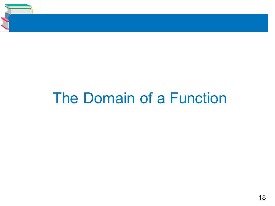The Domain of a Function