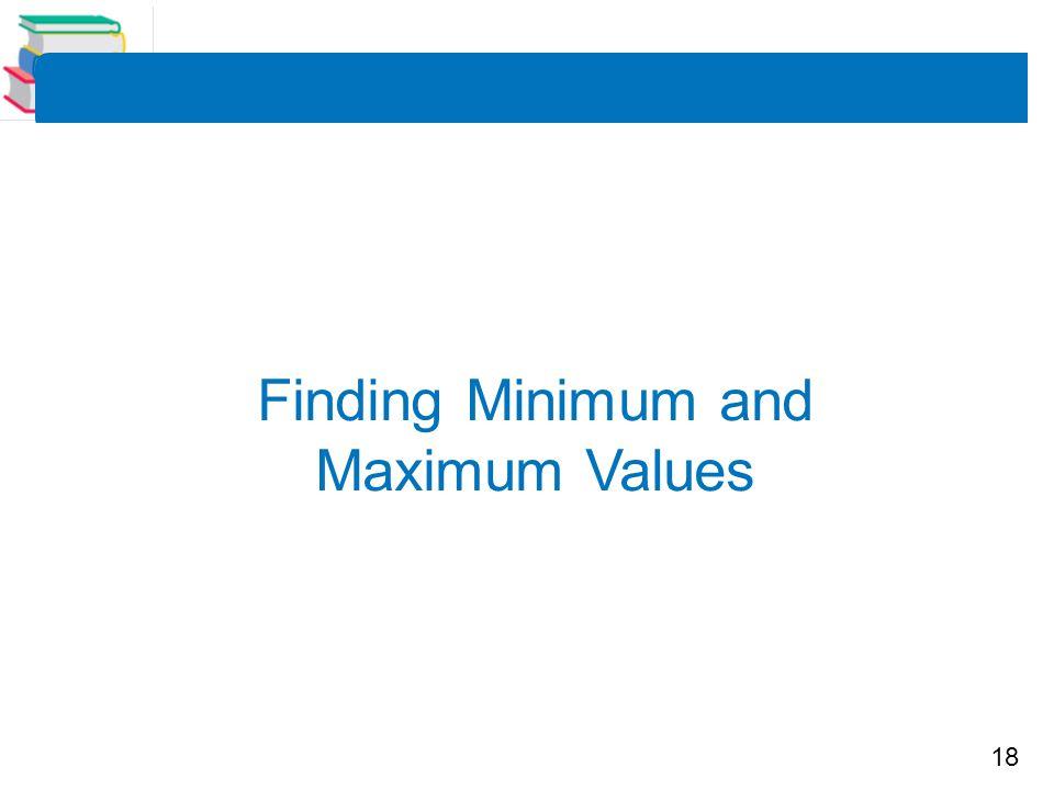Finding Minimum and Maximum Values
