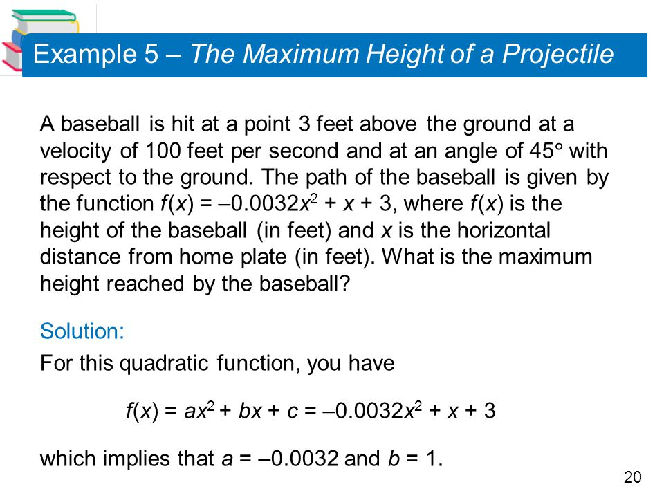 Example 5 – The Maximum Height of a Projectile